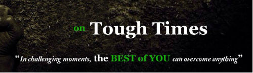 On Tough Times Quote